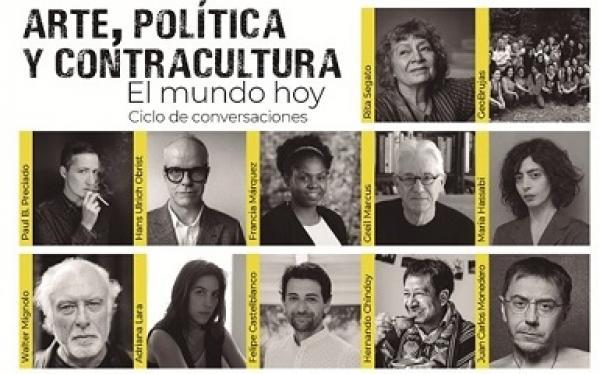 Arte, política y contracultura. El mundo hoy
